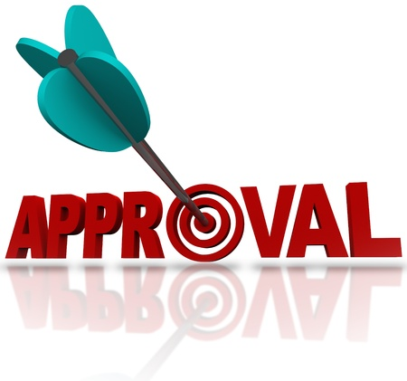 An arrow hitting a bullseye target in the word Approval to symbolize seeking to be approved or accepted for a job or admittance to a school, or other positive reaction or endorsement photo