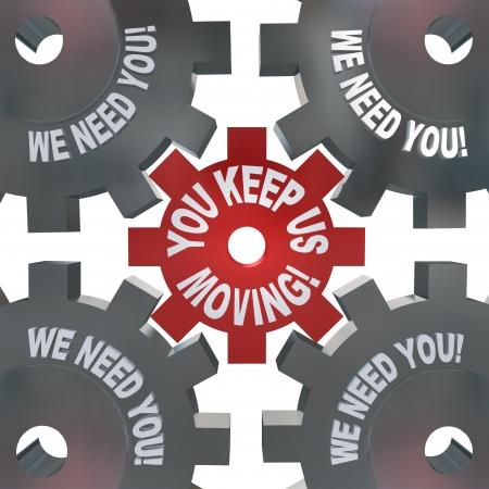 Le parole You Keep Us Passando ingranaggi che girano a simboleggiare che sei una parte importante della organizzazione, gruppo o società