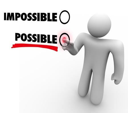 optimismo: Un hombre vota para un posible lugar de y contra Impossible pulsando un botón al lado de la palabra en una pantalla táctil, lo que demuestra una actitud positiva