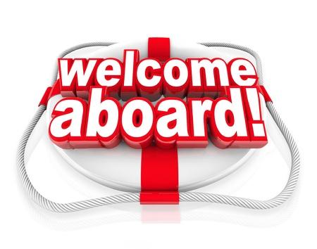 Welkom aan boord van woorden op een witte en rode reddingsboei om je te begroeten met een vriendelijke groet, gastvrij gebaar en team initiatie