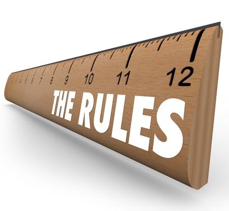 ordenanza: Una regla de madera con las palabras Las Reglas para representar a las leyes, reglamentos, límites o directrices quería decirte lo que está permitido o prohibido comportamiento o actividad
