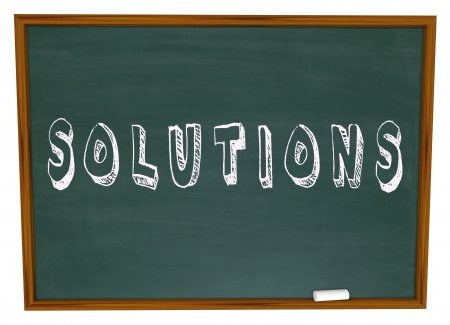 answered: The word Solutions written on a school chalkboard to symbolize learning to vind answers to lifes challenges, problems and issues
