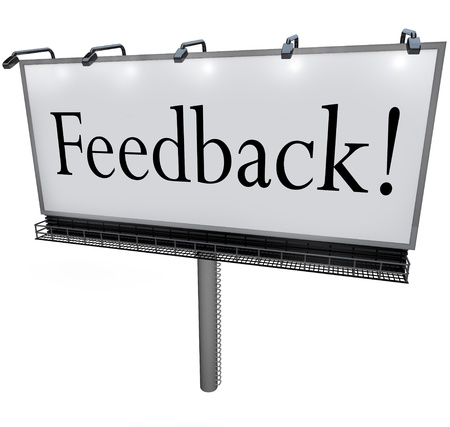 solicit: A large white billboard with the word Feedback to solicit comments, input, opinions, viewpoints and reviews from an audience or customers Stock Photo