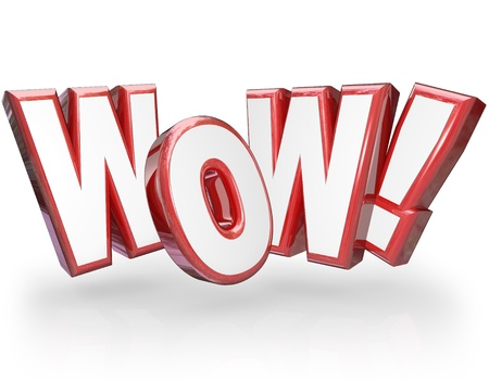 asombro: La palabra Wow en grandes letras rojas 3D para mostrar sorpresa y asombro ante algo incre�ble, incre�ble y sorprendente Foto de archivo