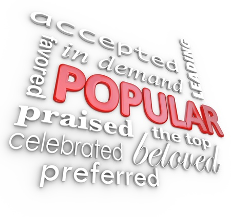 The word Popular surrounded by similar words and phrases such as preferred, praised, celebrated, favored, in demand, leading, top and more Stock Photo - 16607914