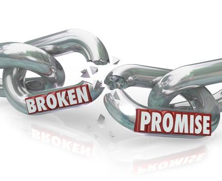 De woorden Broken Promise op kettingschakels breken tot ontrouw, overtreding, wantrouwen, leugens, bedrog, misleiding symboliseren en onrecht een partner, echtgenoot of significante andere