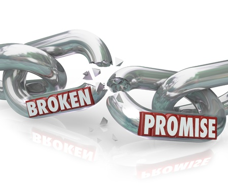 promise: The words Broken Promise on chain links breaking apart to symbolize unfaithfulness, violation, mistrust, lies, deceit, deception and wronging a partner, spouse or significant other
