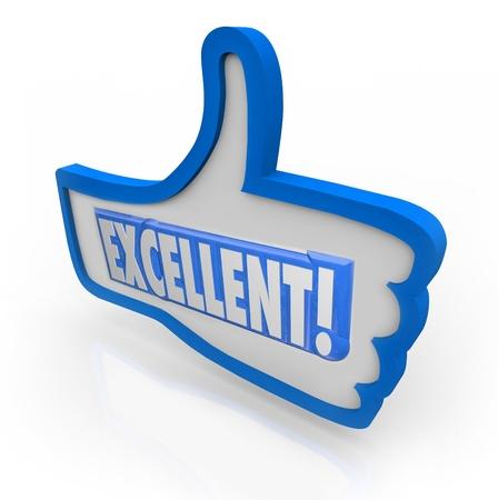 La palabra excelente para dar respuesta positiva a algo que te gusta, lo que representa buenas, grandes, críticas increíbles, fantásticas Foto de archivo