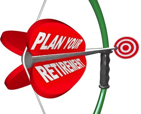 Een pijl en boog gericht op een doel, met de woorden Plan uw pensioen te sparen voor de toekomst en genieten van het leven symboliseren na het verlaten van uw baan Stockfoto