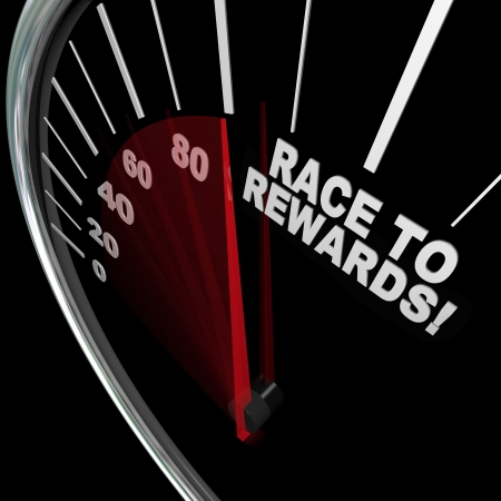 rewards: A red needle racing on a speedometer to the words Race to Rewards