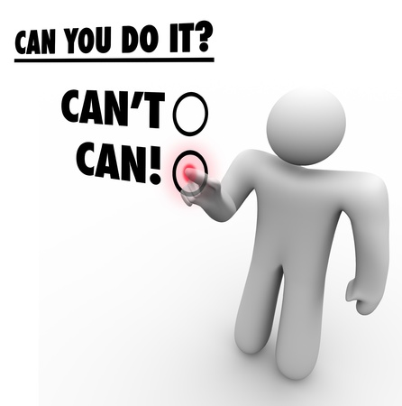 commitment: A man chooses Can instead of Cant in answering the question Can You Do It? to symbolize dedication, persistence, commitment to a goal or mission, and a positive attitude Stock Photo