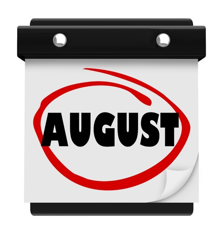 reminding: A wall calendar with the word August circled in red marker, reminding you of the change in months and remember fun things to do in summer like vacation and hot outdoor activities Stock Photo