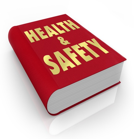 regulated: A red book with the words Health and Safety giving rules, regulations, guidance, instructions, direction and tips on how to stay healthy and safe in hazardous or dangerous conditions