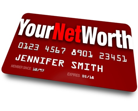 deficit: The words Your Net Worth on a red credit card