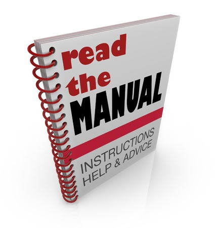 book binding: The words Read the Manual on a book cover offering instructions, help and advice for a project or task you must learn and complete