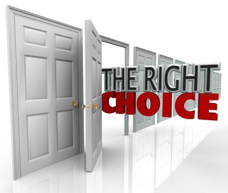 informait: Le bon choix des mots qui sortent d'une porte ouverte pour symboliser la meilleure option ou oportunit� nouvelle pour vous de choisir parmi de nombreuses options