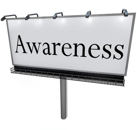 perceive: La parola consapevolezza su un grande cartellone segno pubblicit� esterna per rappresentare marketing, comunicazione, e alzando la coscienza di informazioni importanti Archivio Fotografico