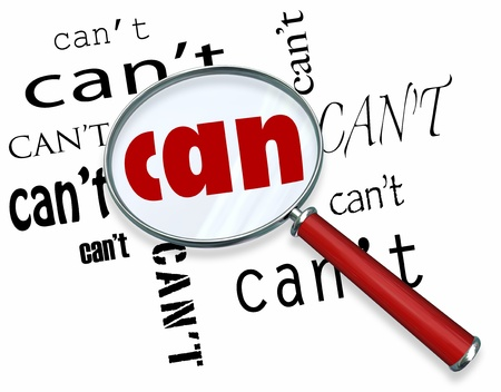 instances: A magnifying glass finds the word Can among many instances of Cant symbolizing a unique positive attitude and resilience to defeat the odds and achieve success