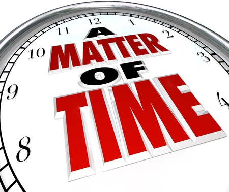 The words A Matter of Time on a clock to represent passing moments and a ticking countdown or deadline or and end to a period of session Stock Photo - 17674278
