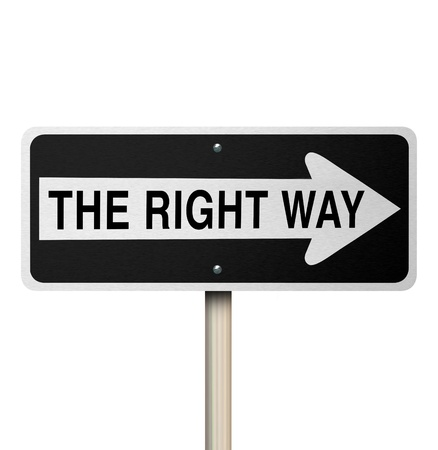 right way: A road sign reading The Right Way isolated on white background