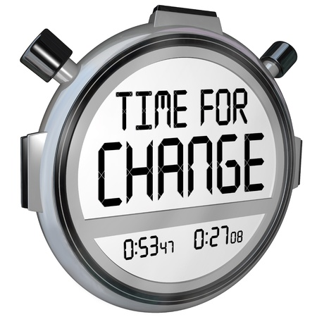 A 3d render of a stopwatch timer and the words Time for Change counting down to a break for changing with innovation or doing something different for a variation Stock Photo - 17674276