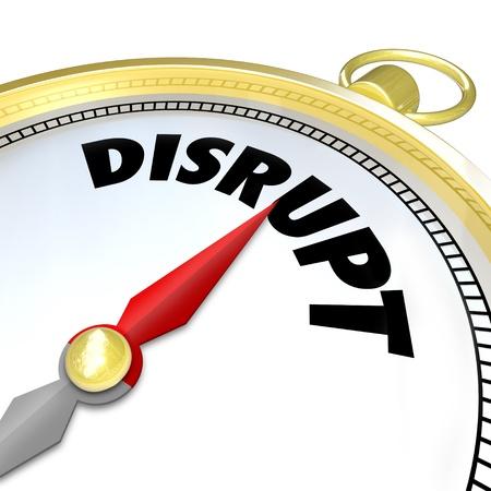 paradigma: La palabra Disrupt en una br�jula que simboliza un nuevo cambio de paradigma que se aplica a un modelo de negocio tradicional gracias a una idea revolucionaria o la tecnolog�a