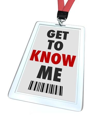 Een badge en lanyard lezen Get to Know Me in te voeren of verwelkomen iemand aan een ander die kan helpen of hulp bij een probleem