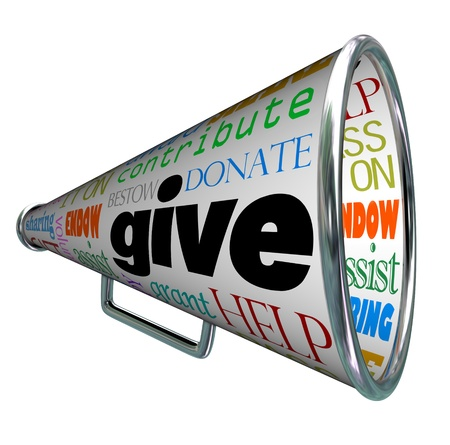 contribution: A bullhorn with many words on it calling for financial and moral support such as give, donate, contribute, help, assist, endow, share, volunteer, and more