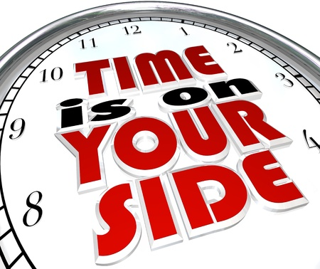 pacing: The words Time is On Your Side, a saying on a clock to illustrate that you are making good time and you have a surplus and excess of opportunity to get a job or task done to successful conclusion