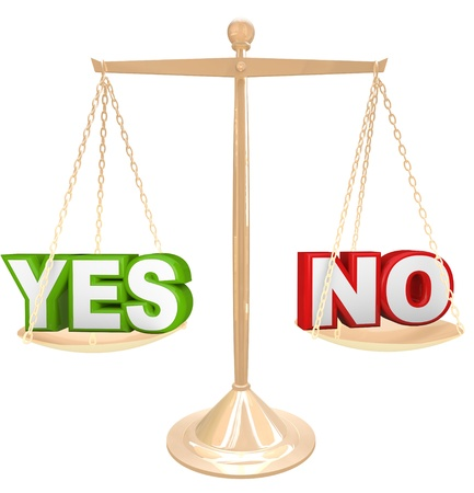 either: The words Yes and No on a gold scale representing your choices as you weigh your options to answer a question, either rejecting or approving an idea or suggestion