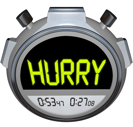 faster: The word Hurry in yellow letters on a stopwatch timer to encourage you to pick up the pace and use faster speed to get to your destination or complete a goal