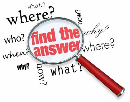 Eine Lupe schwebend über mehrere Wörter wie, wer, was, wo, wann, warum und wie, in der Mitte von denen ist die Antwort finden
