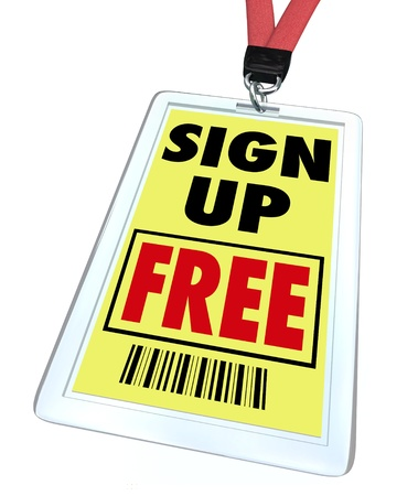 A badge and lanyard reading Sign Up Free, offering complimentary registration for a conference, convention or other special event Stock Photo