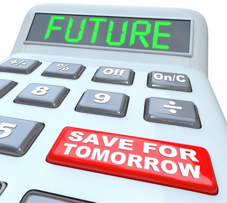 A plastic calculator features the word Future in green letters on its digital display and a red button reads Save for Tomorrow to encourage you to put money away for retirement or upcoming needs Stock Photo - 17944394