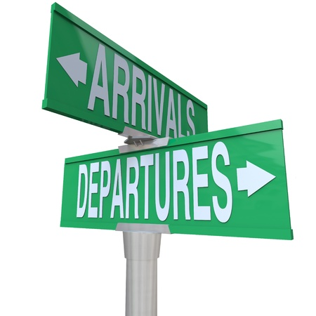 departure: Two-way street or road signs with the words Arrivals and Departures to symbolize coming and going in ground or air transportation