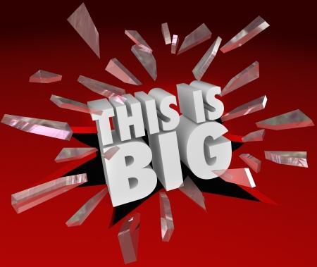 Słowa To jest Big łamanie przez czerwone płaszczyzny szkła lub okna symbolizować ważne lub pilne ogłoszenia, wiadomości lub zdarzenia sprzedaży