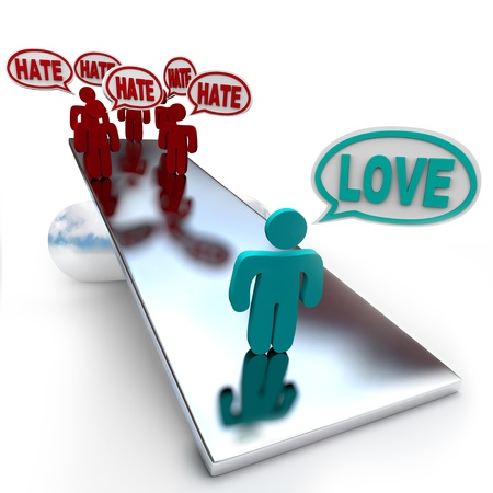 outweigh: One person saying Love outweighs many people saying Hate Stock Photo
