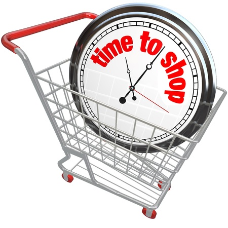 today: The words Time to Shop on a shopping cart to symbolize buying, purchasing and browsing items from a store