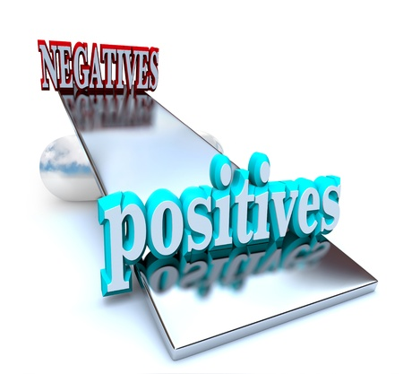 outweighing: The positives outweigh the negatives in this optimistic image