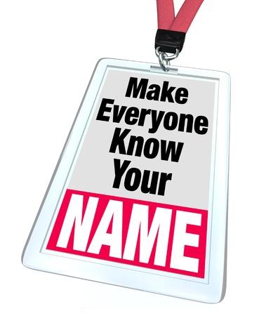 이름표와 단어와 함께 배지와 끈이 모두가 당신의 이름은 네트워킹, 광고, 마케팅의 중요성을 전달하고 새로운 사람들을 만나 알고 있어야합니다 스톡 콘텐츠