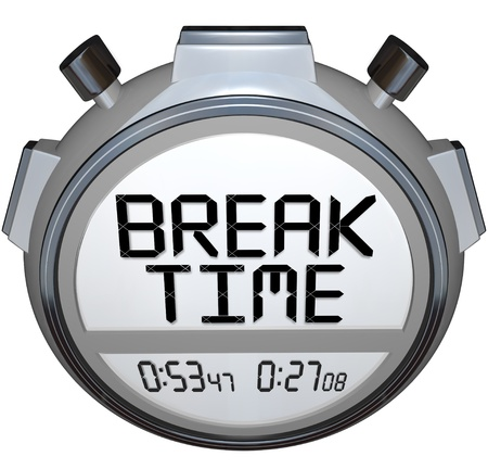 break: A stopwatch timer shows the words Break Time to indicate the clock says it is a moment for pause or rest from your work or activity