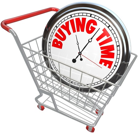 A white clock in a shopping cart with the words Buying Time illustrating the saying about stalling, waiting, delaying or interrupting time so you get a chance to get ready for an event