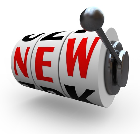 risky innovation: The word New on slot machine wheels to symbolize the chance you take when you change or innovate, like betting on a improved idea or concept