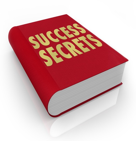 The words Success Secrets on a red book to serve as an instruction manual on how to be successful in life or your career Stock Photo - 18457695