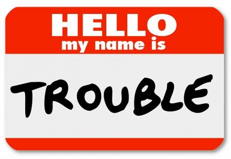 こんにちは私の名前の言葉で namtag ステッカーは、問題、問題、問題、不快感、いたずら、危険、痛みやストレスを表す