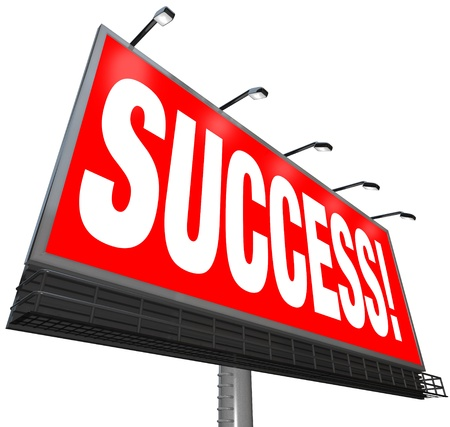claims: The word Success on a red outdoor billboard advertising a successful answer or solution for your goal or challenge Stock Photo