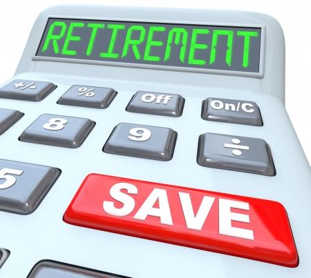 prendre sa retraite: Mot de retraite sur la calculatrice avec le bouton lecture �conomies rouges pour symboliser la n�cessit� de r�aliser des �conomies d'argent pour fournir un grand p�cule pour financer vos ann�es d'or apr�s la retraite de travail