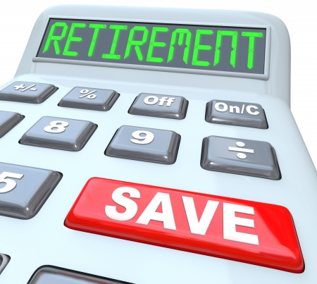 retiring: Retirement word on calculator with red button reading Save to symbolize the need for savings of money to provide a large nest egg to fund your golden years after you retire from working