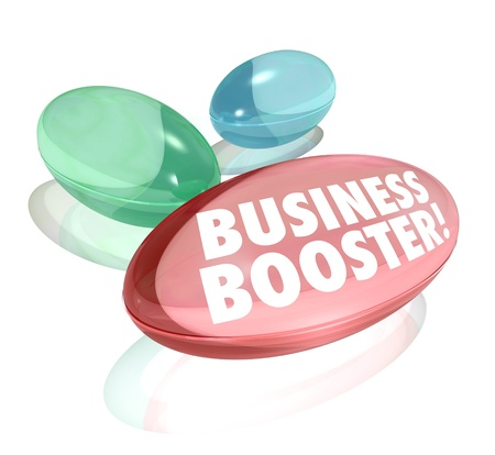 booster: The words Business Booster on vitamins or supplements to symbolize help in growing your profits or increasing your companys success in reaching more customers and sales growth