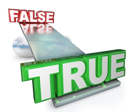 The words True and False on a see-saw balance to illustrated that the truth carries more weight than a falsehood or lie Stock Photo - 19046224